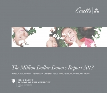 First International Million Dollar Donors Report from Coutts, Indiana University Examines Gifts of $1 Million or More across Six Regions around the World