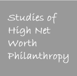 Studies of High Net Worth Philanthropy