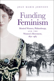 Following the Money: How women philanthropists helped women get the right to vote