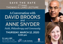 Thomas H. Lake Lecture with David Brooks and Anne Snyder