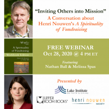 Inviting Others Into Mission: A conversation about Henri Nouwen's A Spirituality of Fundraising