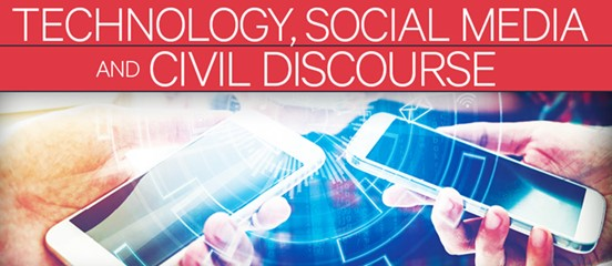 Technology, Social Media, and Civil Discourse
