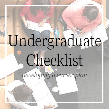 Career and Leadership Preparedness: Undergraduate Checklist