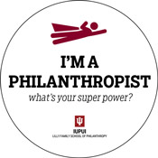 I'm a philanthropist button