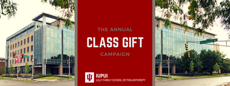 Indiana University Lilly Family School of Philanthropy Class Gift