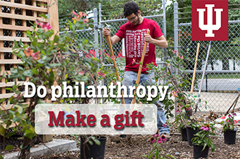 Indiana University Lilly Family School of Philanthropy: Make a Gift