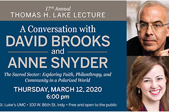 17th annual Lake Lecture with David Brooks and Anne Snyder