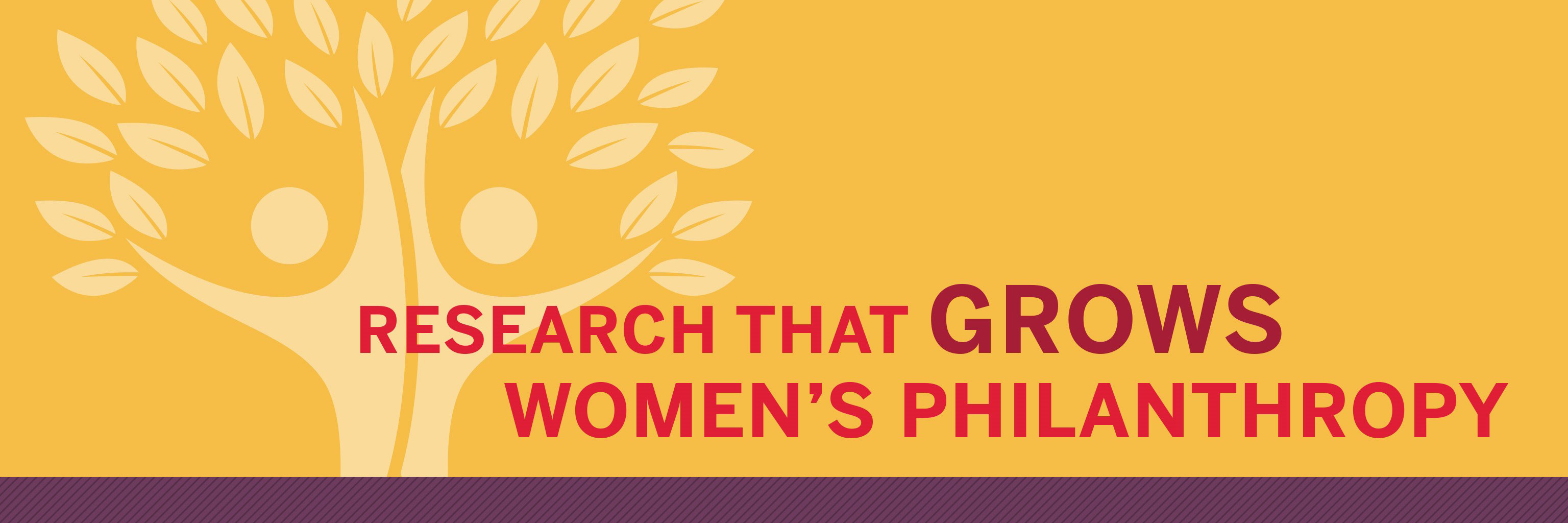 Research that grows women's philanthropy