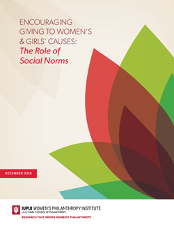 ENCOURAGING GIVING TO WOMEN'S & GIRLS' CAUSES: The Role of Social Norms report cover