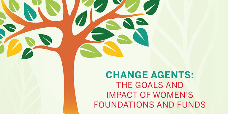 Change Agents: The Goals and Impact of Women's Foundations and Funds report cover